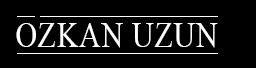 Özkan Uzun | Casting & Management